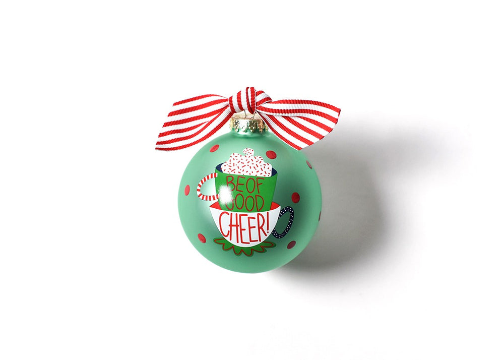 Be Of Good Cheer Glass Ornament