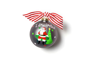 I Saw Santa Glass Ornament