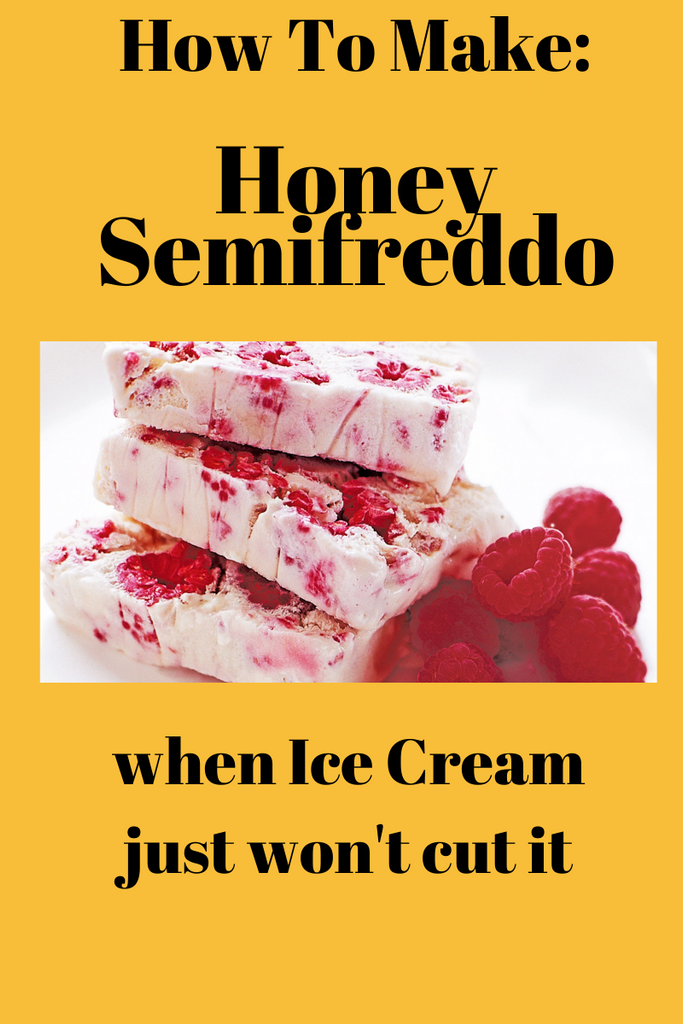 How To Make: Raspberry Honey Semifreddo