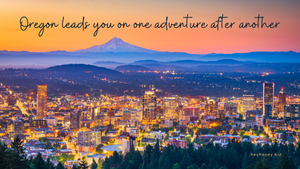 Oregon: A Taste of Sweet Valley, S'mores, and Sights