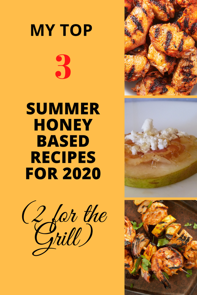 Our Top 3 Summer Honey Recipes for 2020