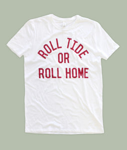White Roll Tide or Roll Home