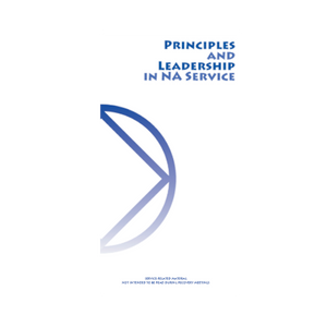 Principles and Leadership In NA Service