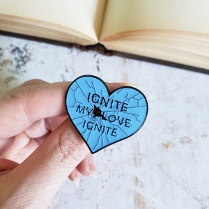 Shatter me glass heart ignite my love bookish enamel pin
