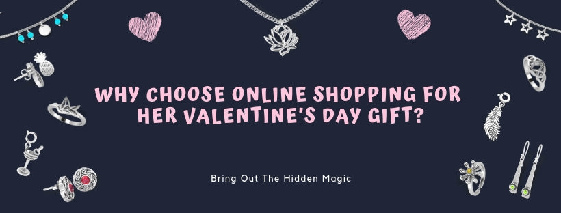 Why choose Online Shopping For Her Valentine's Day gift?