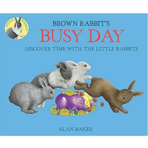 Busy Day - Brown Rabbit's Book