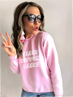 Babes Support Babes Oversized Sweatshirt | Boss Babe Shirt | Girl Boss Shirt | Graphic Tee |