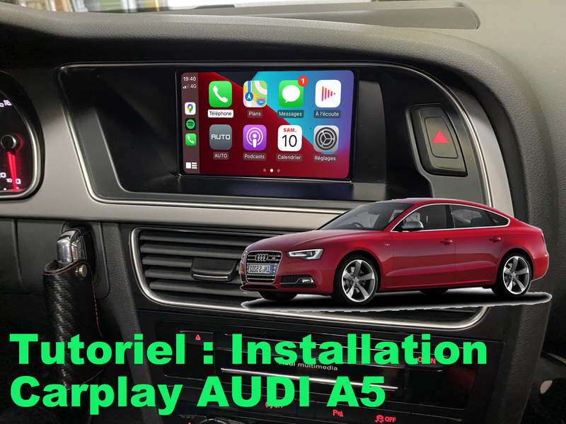 Tutoriel installation Carplay sur Audi A5