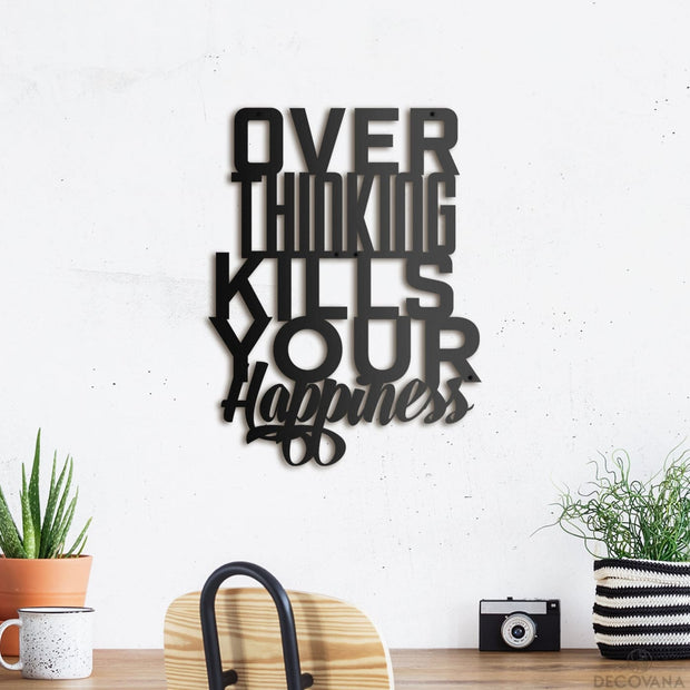 Over Thinking - Metal Deco