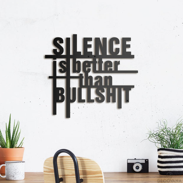 Silence Is Better - Metal Deco