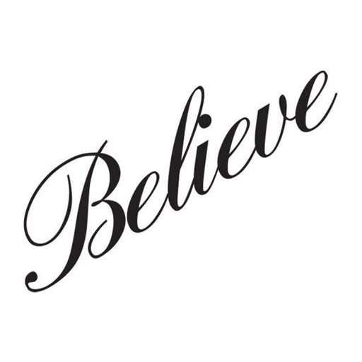 "Cursive text of word ""Believe"" temporary tattoo."