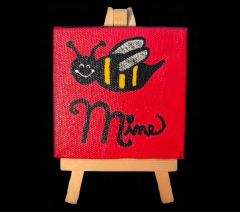 """Bee Mine"" Mini Painting With Easel"