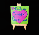 """Great Things"" Mini Painting With Easel"