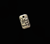 You are loved silver dangle charm