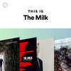 Spotify Launch Official Milk Playlist