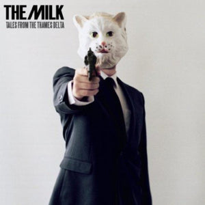The Milk Tales from the thames Delta Album Cover