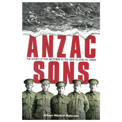 Anzac Sons by Allison Marlow Paterson