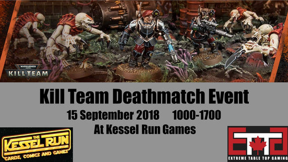 Event - ETTG Kill Team Deathmatch (Non RTTR Member)
