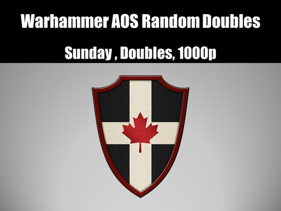 CTC: Warhammer AOS Random Doubles. Sunday 3 Rounds, 1000p per player