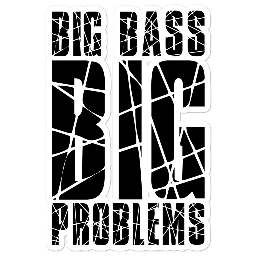 Big Bass Big Problems (Black) Bubble-free stickers
