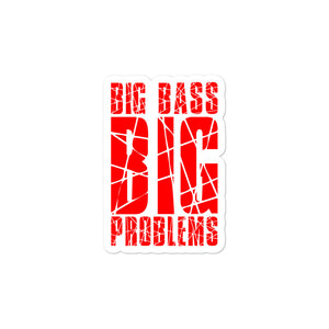 Big Bass Big Problems (Red) Bubble-free stickers