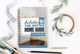 Declutter 101: The Entire Home Guide