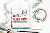 The Holiday Ready Home