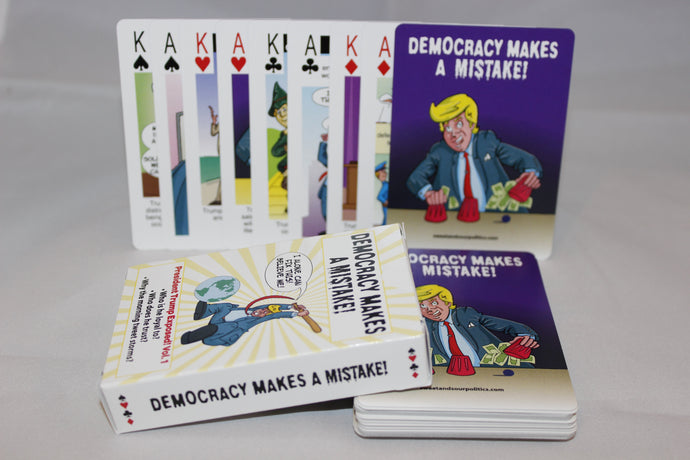 Democracy Makes A Mistake: Trump Playing Cards