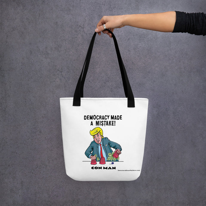 Democracy Made a Mistake Tote bag