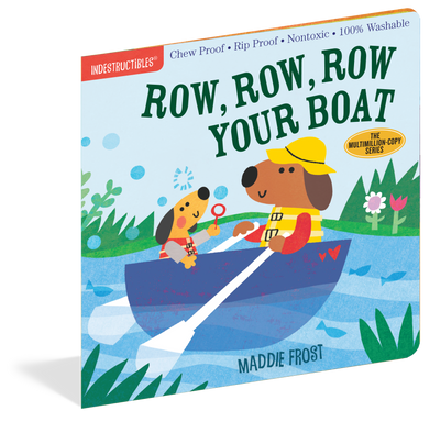 INDESTRUCTIBLES: ROW, ROW, ROW, YOUR BOAT