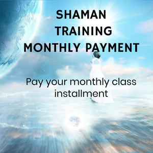 Shaman Class Monthly Payment