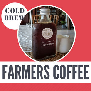Cold Brew Farmers Coffee.