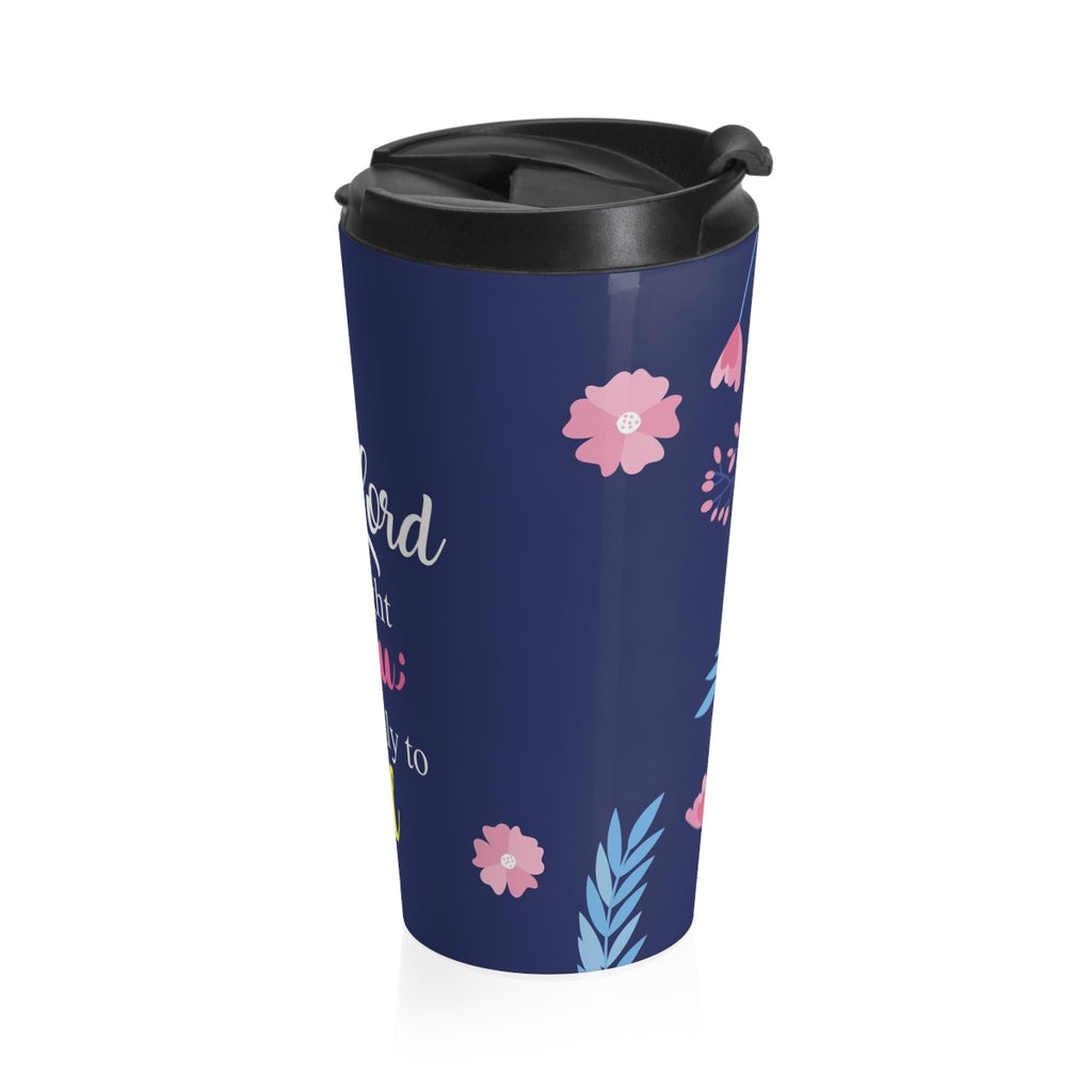 Christian Travel Mug 15 oz (Exodus 14:14, The Lord Will Fight For You)