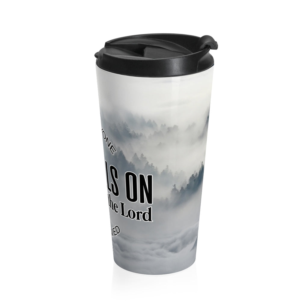 Christian Travel Mug 15 oz (Acts 2:21, And Everyone Who Calls On The Name Of The Lord Will Be Saved)