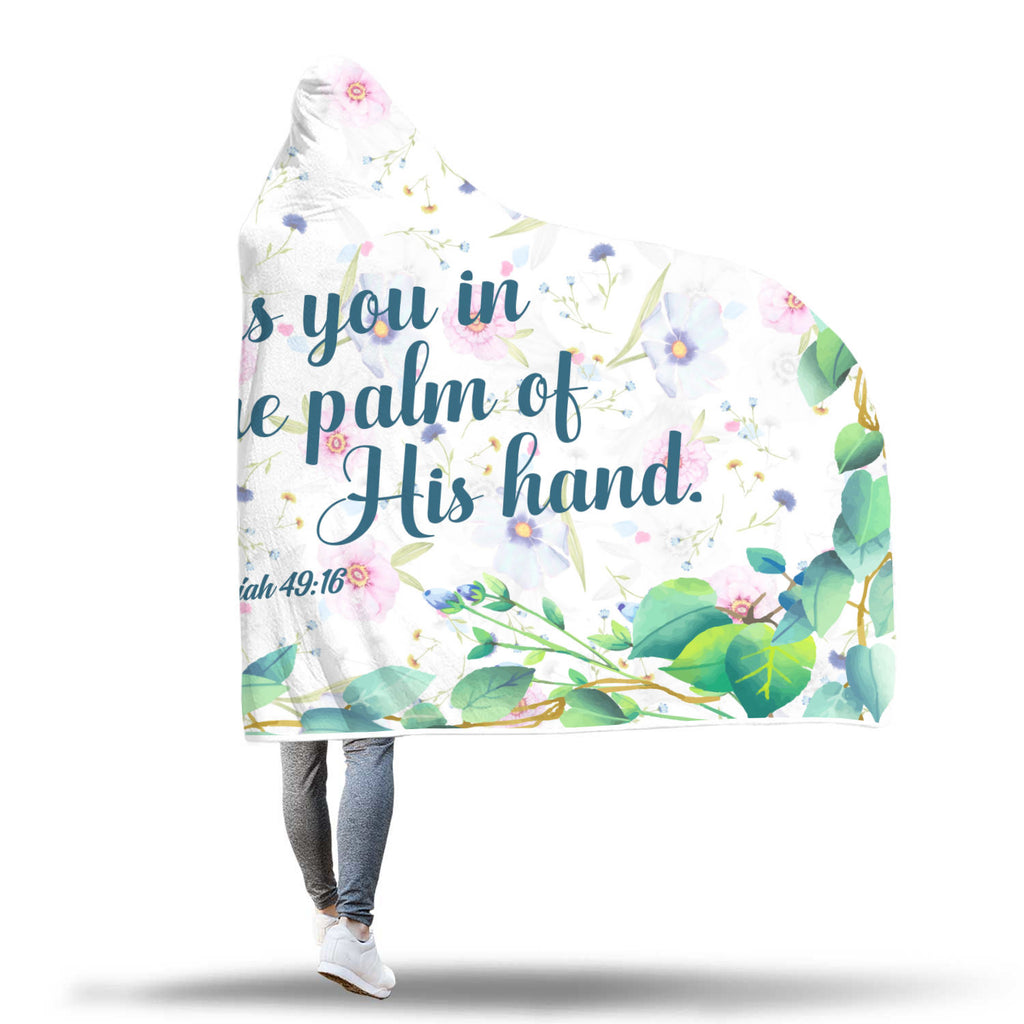 Christian Hooded Blankets, Faith Hooded blankets - God Has You In The Palm Of His Hand (Isaiah 40:16)