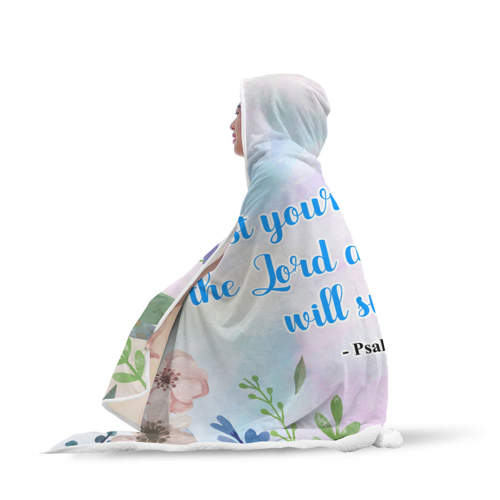 Christian Hooded Blankets, Faith Hooded Blankets - Cast You Cares on the Lord and He will Sustain You (Psalm 55:22)