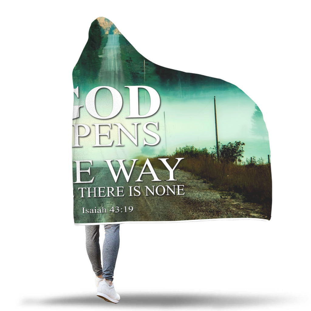 Christian Hooded Blanket, Faith Hooded Blanket - God Opens The Way (Isaiah 43:19)