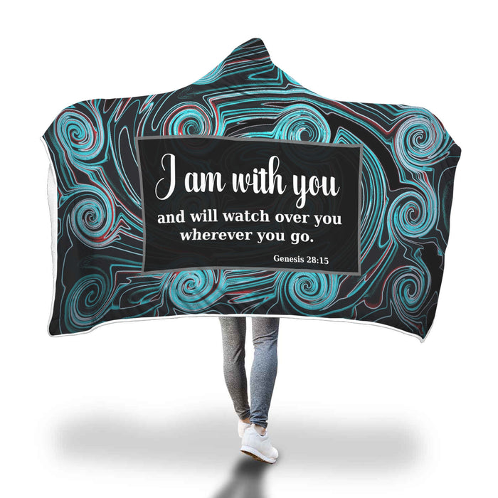 Christian Hooded Blanket - I Am With You and Will Watch Over You Wherever You Go (Genesis 28:15)