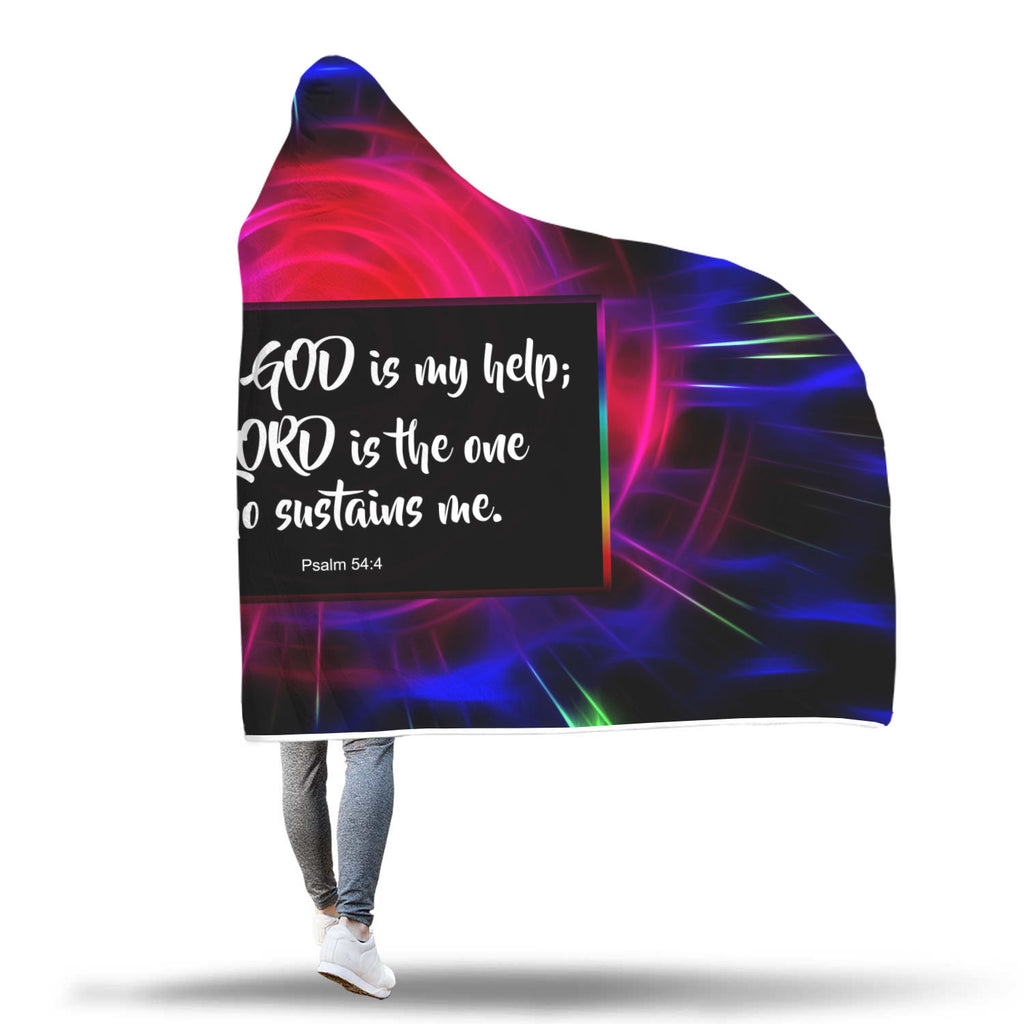 Christian Hooded Blanket - Surely God Is My Help, The Lord Is the One Who Sustains Me (Psalm 54:4)