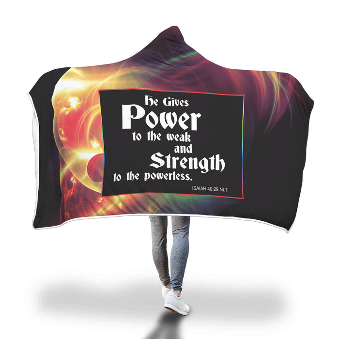 Christian Hooded Blake - He Gives Power to the Weak and Strength to the Powerless (Isaiah 40:29)