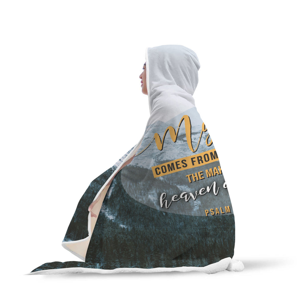 Christian Hooded Blanket - My Help Comes From The Lord ( Psalm 121:2)