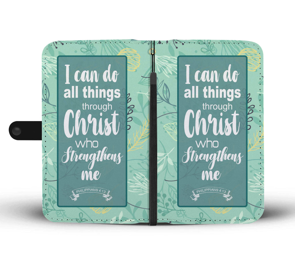 Christian Wallet Phone Case, I Can Do All Things Through Christ Who Strengthens Me, Philippians 4:13
