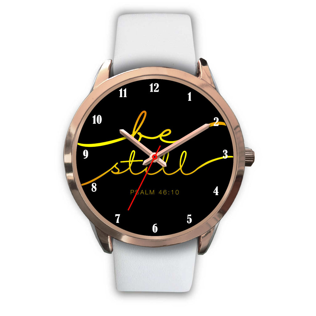 Christian Rose Gold Watch - Be Still & Know That I Am God