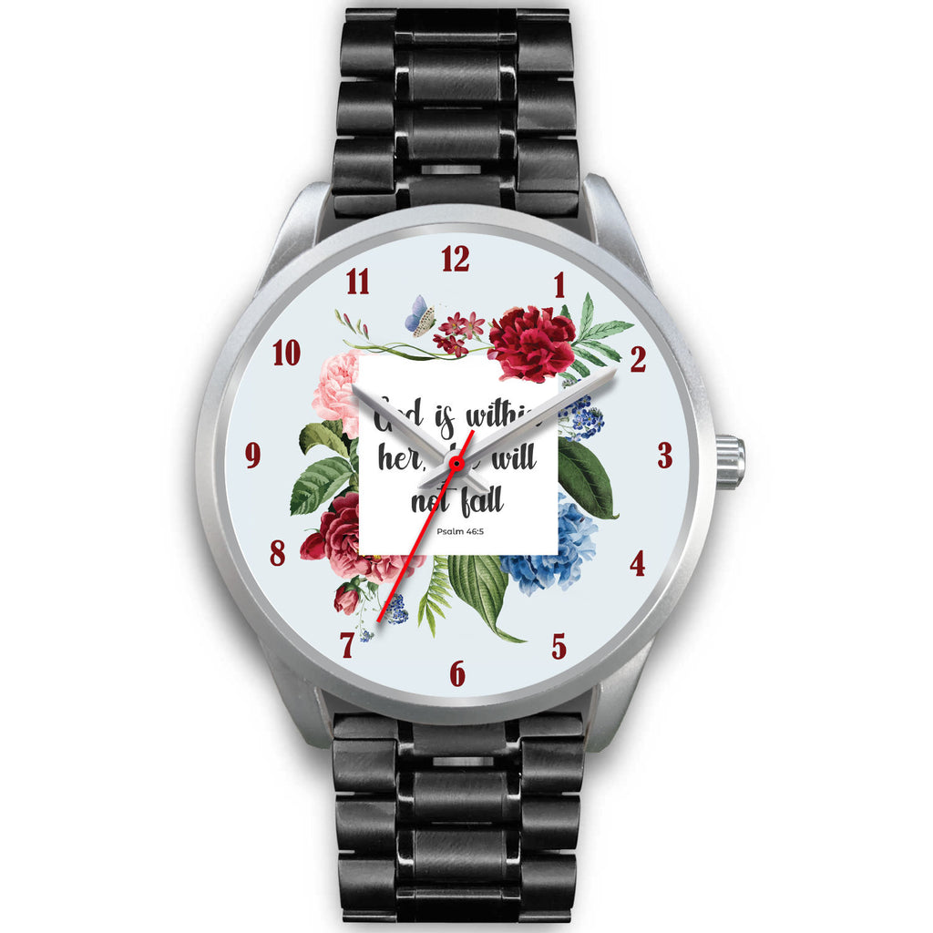 Christian Silver Watch - God Is Within Her, She Will Not Fall (Psalm 46:5)