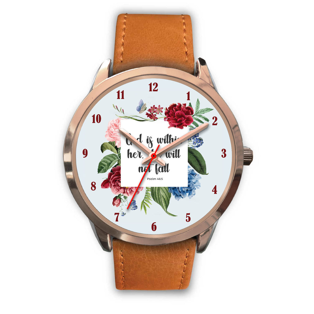 Christian Rose Gold Watch - God Is Within Her, She Will Not Fall (Psalm 46:5)