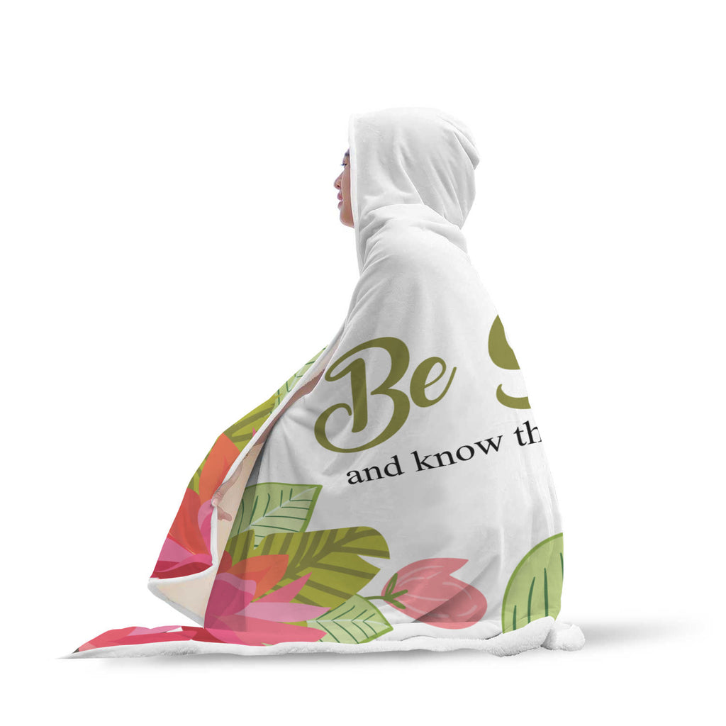 Christian Hooded Blanket - Be Still and Know That I Am God (Psalm 46:10)
