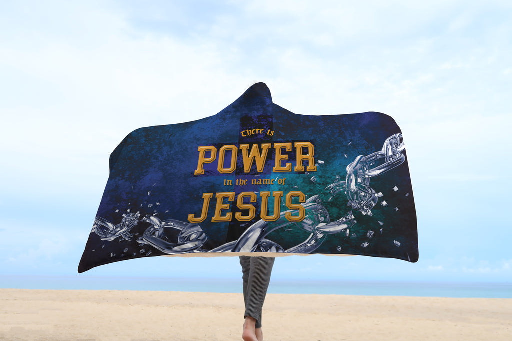 Christian Hooded Blanket - There Is Power In The Name Of Jesus