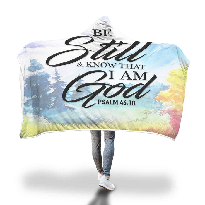 Christian Hooded Blanket - Be Still & Know That I Am God