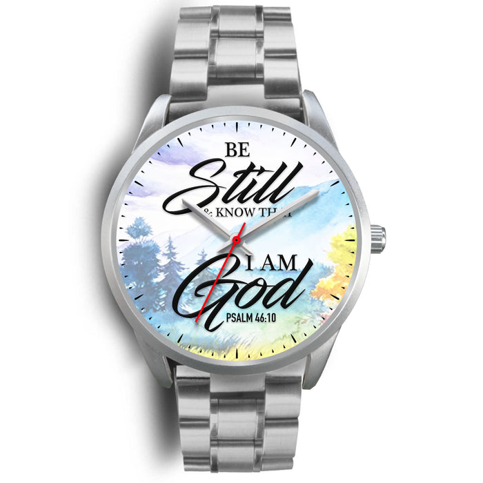 Christian Silver Watch, Be Still and Know That I Am God