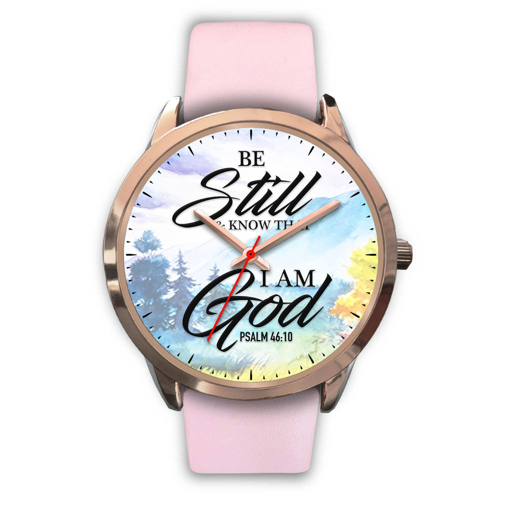 Christian Rose Gold Watch, Be Still and Know That I Am God